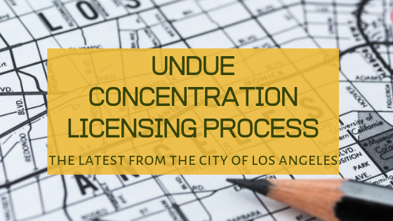 City of Los Angeles Implies It Will Soon Accept Applications in Areas of Undue Concentration