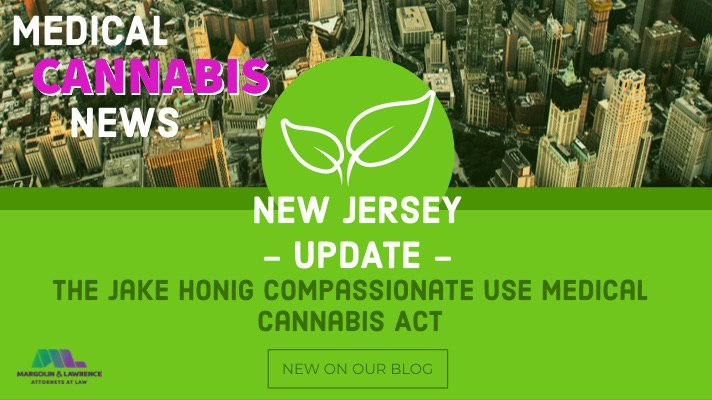New Jersey's Medical Marijuana Program Updated