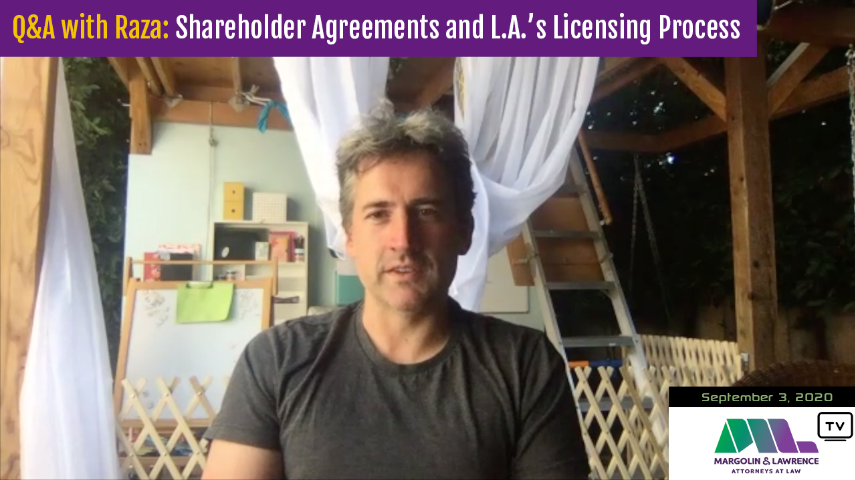 [VIDEO] Q&A with Raza: Shareholder Agreements and LA's Licensing Process