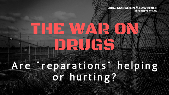 Despite Attempts at Reparations, The War on Drugs Continues