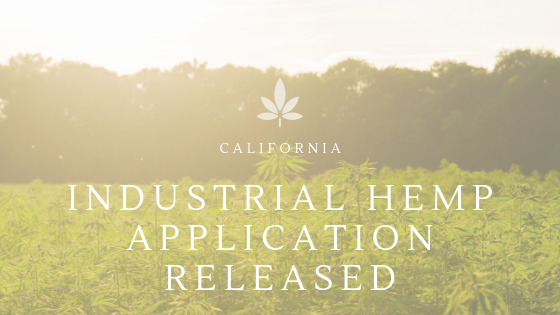 California Releases Application for Industrial Hemp Cultivation