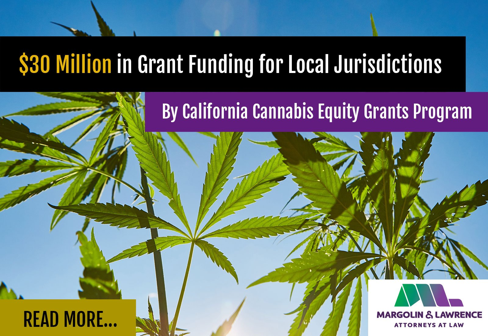 California Cannabis Equity Grants Program Provides $30 Million in Grant Funding for Local Jurisdictions