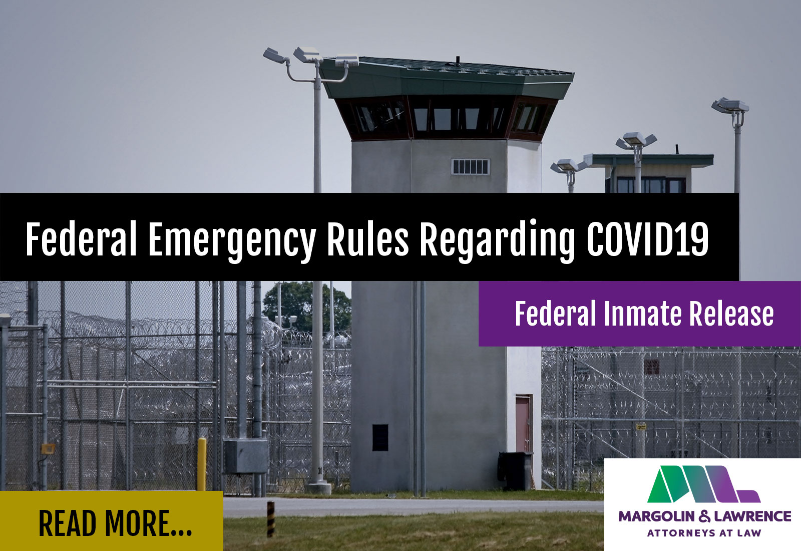 Federal Emergency Rules Regarding COVID-19 (Federal Inmate Release)