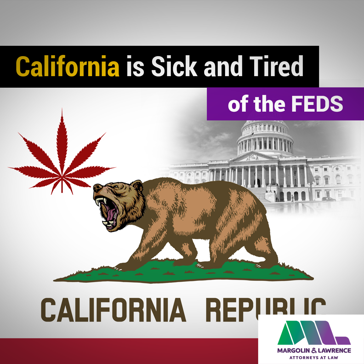 California is Sick and Tired of the Feds