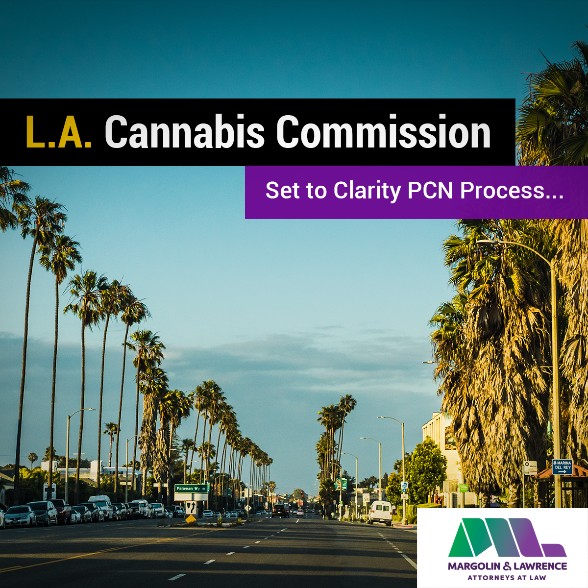L.A. Cannabis Commission Set To Clarify PCN Process