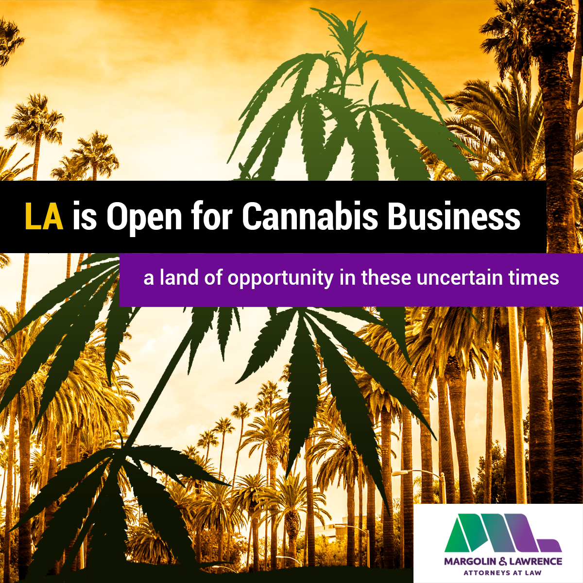 Los Angeles is open for cannabis business