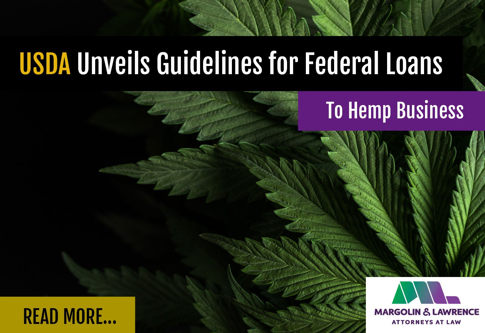 USDA Unveils Guidelines For Federal Loans To Hemp Business