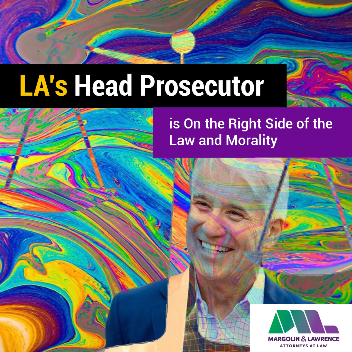 LA's Head Prosecutor is On the Right Side of the Law and Morality