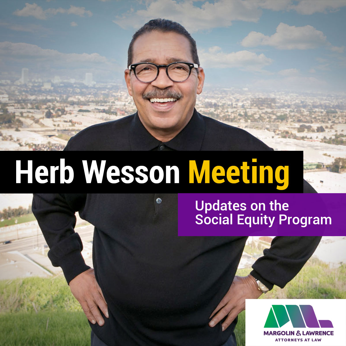 Herb Wesson Meeting - Updates on the Social Equity Program
