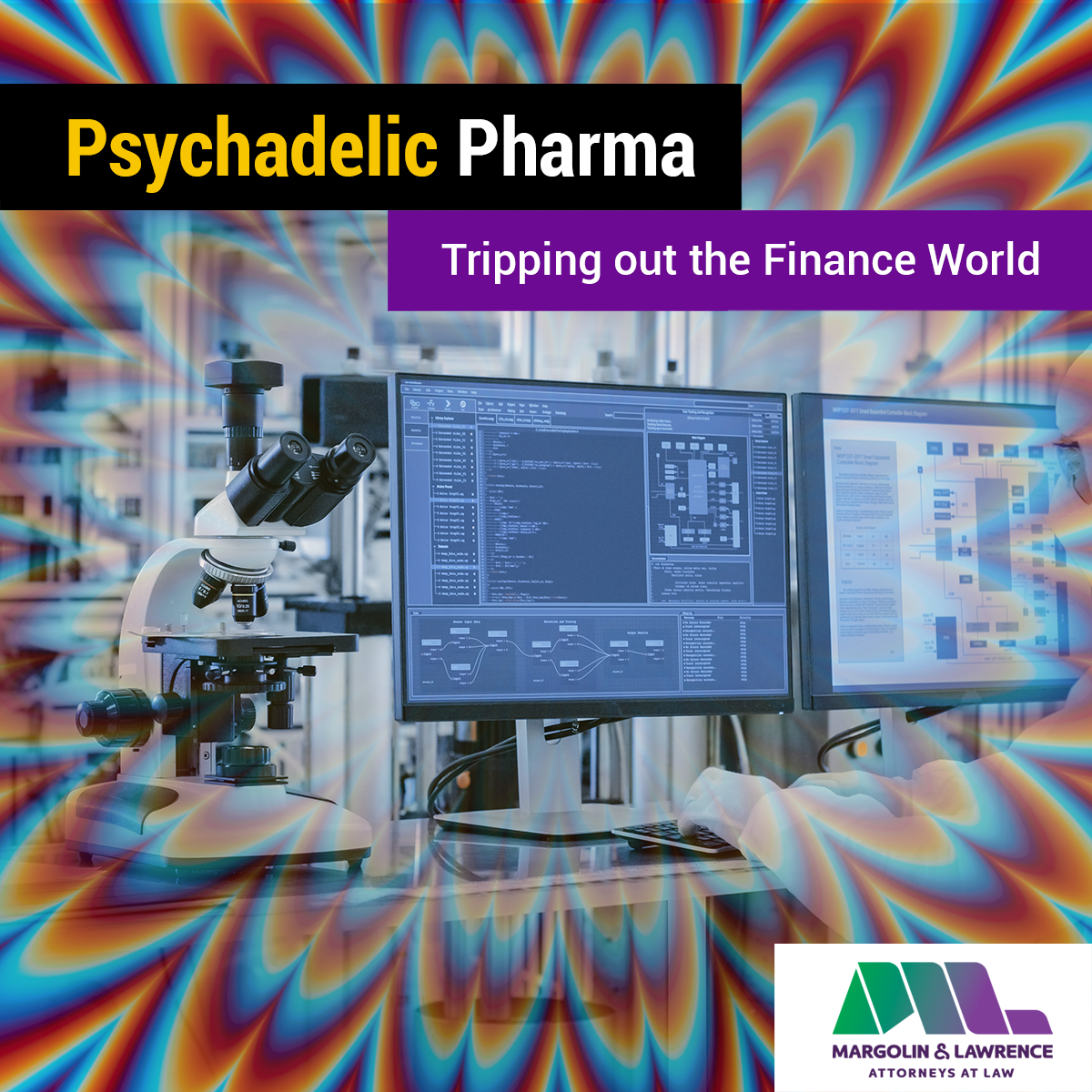 Psychedelic Pharma Tripping out the Finance World