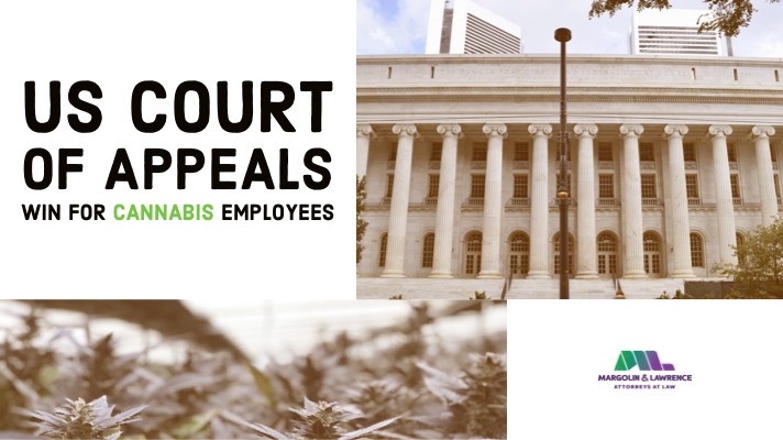 U.S. COURT OF APPEALS DECISION WIN FOR EMPLOYEES IN CANNABIS INDUSTRY